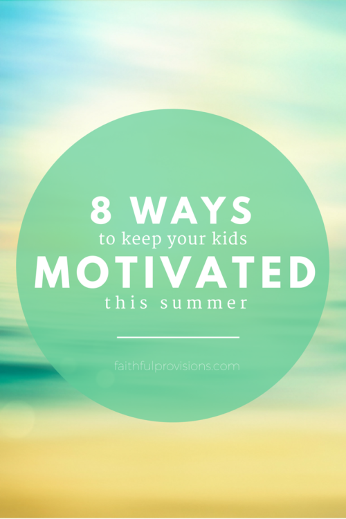 Ways to Keep Kids Motivated in Summer