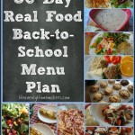 30 Day Real Food Back to School Meal Plan