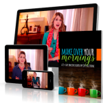 FREE Make Over Your Mornings – Day 1 Content (LIMITED TIME OFFER!!!)