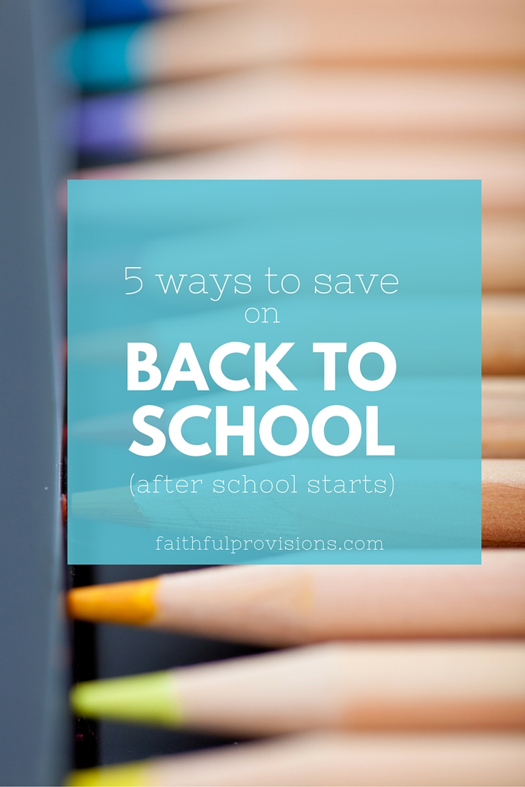 5 Ways to Save on Back to School Costs (After School Starts)