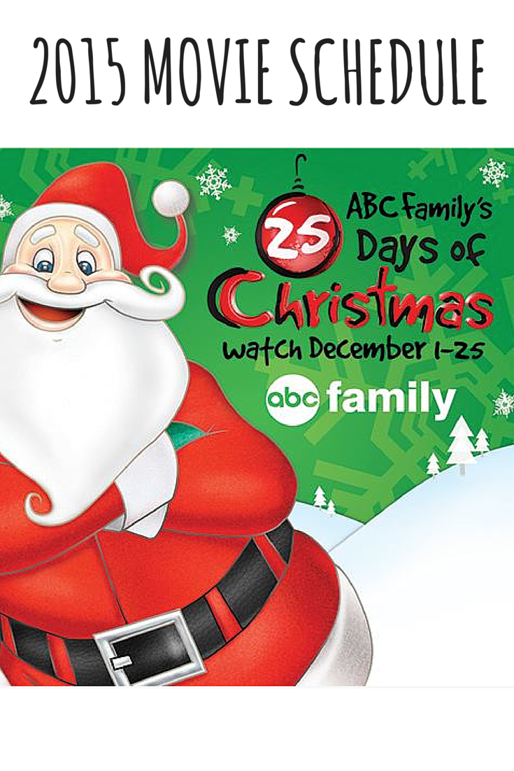 abc familys 25 days of christmas movie schedule 2015 be sure to print the schedule - 25 Days Of Christmas Abc Family