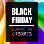 Get Ready for Black Friday – Tips & Tricks for Saving!