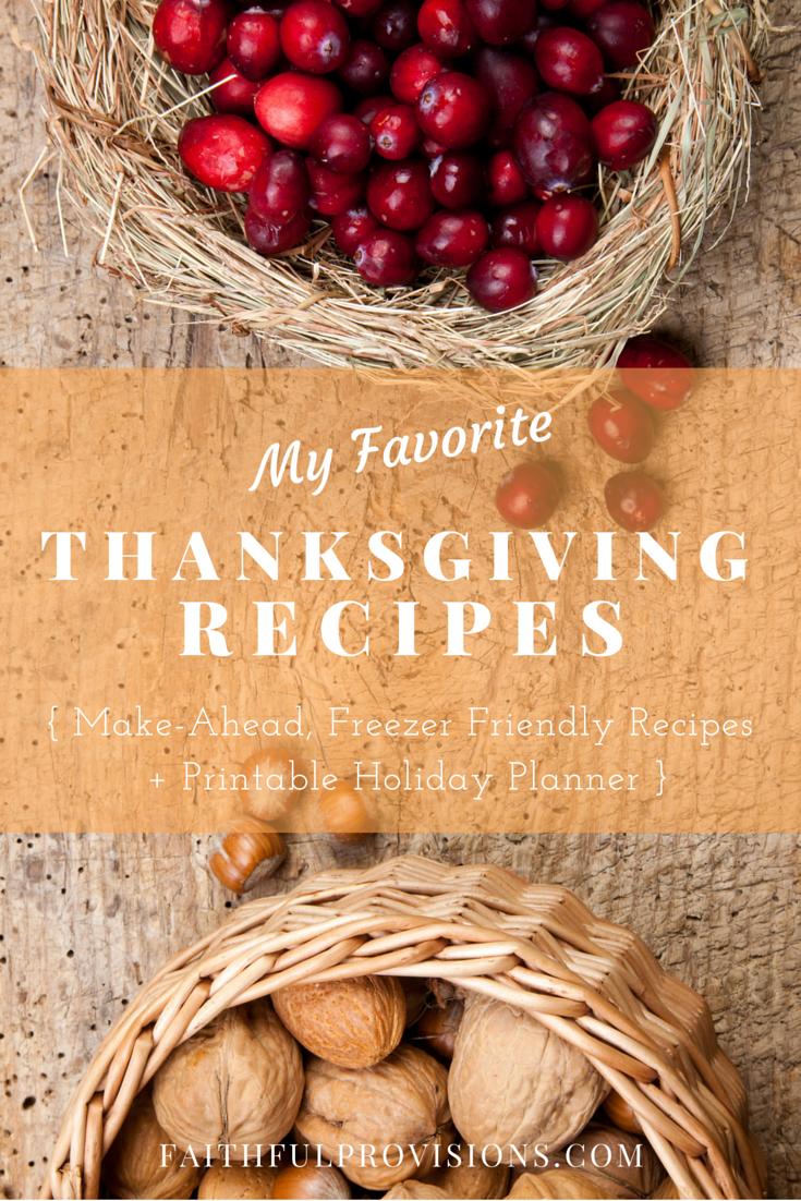 Make-Ahead, Freezer-Friendly Thanksgiving Recipes + FREE Holiday Planning Printables