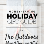Holiday Gift Guide: The Outdoors Man, Woman, or Kid