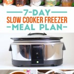 7 Day Slow Cooker Freezer Meal Plan