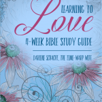 {FREE} Learning to Love Bible Study