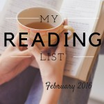 What I Am Reading  {February 2016}