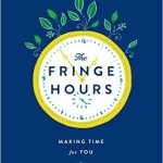 The Fringe Hours $2.99