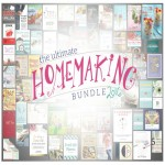 The Ultimate Homemaking Bundle Deal {A Must Read}